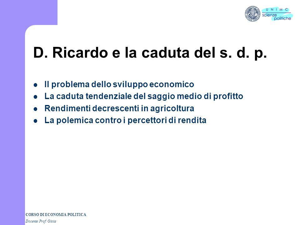 D. Ricardo e la caduta del s. d. p.