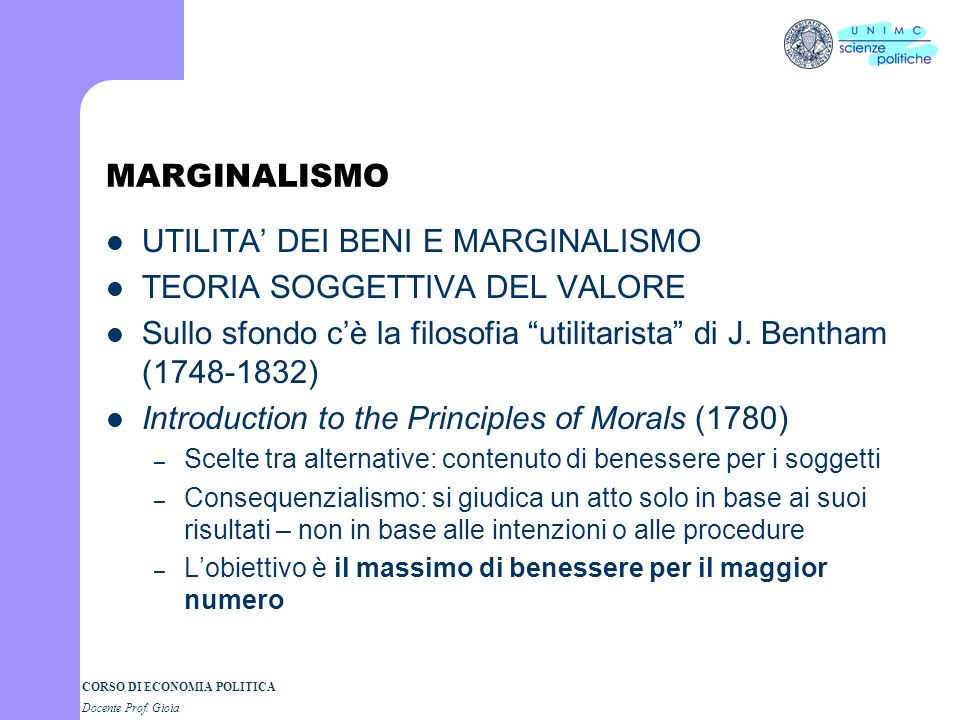 UTILITA' DEI BENI E MARGINALISMO TEORIA SOGGETTIVA DEL VALORE