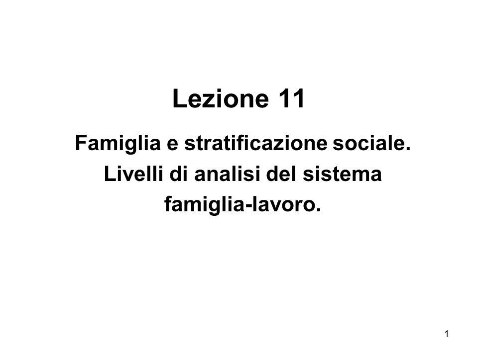 Famiglia e stratificazione sociale. Livelli di analisi del sistema