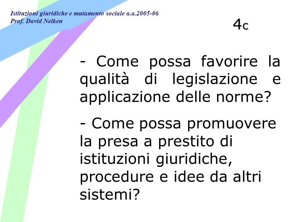 4c - Come possa favorire la qualità di legislazione e applicazione delle norme