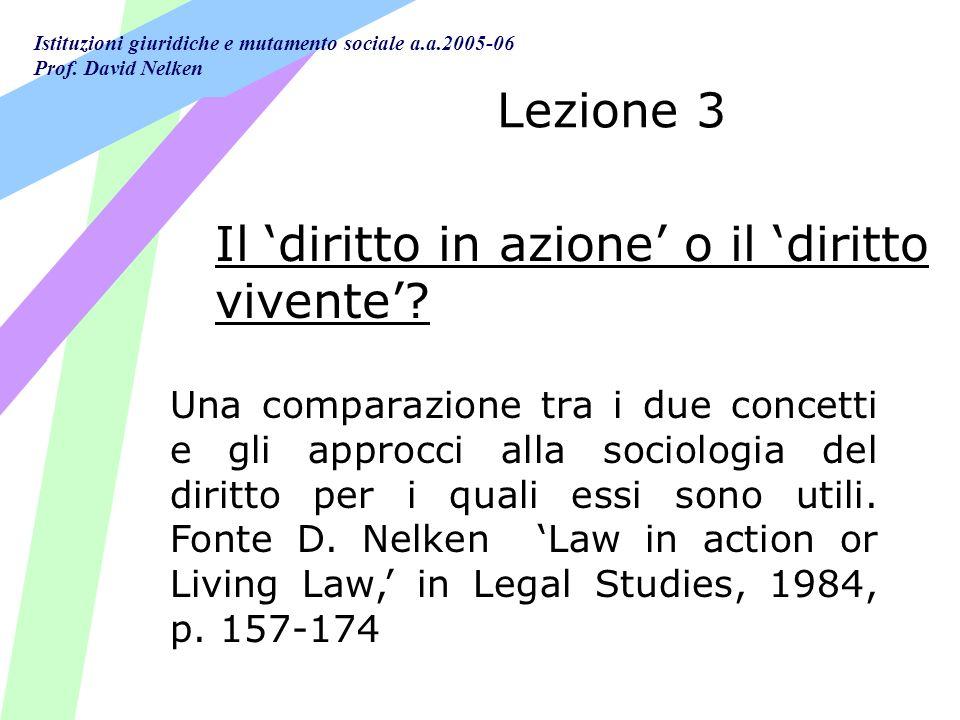 Il 'diritto in azione' o il 'diritto vivente'