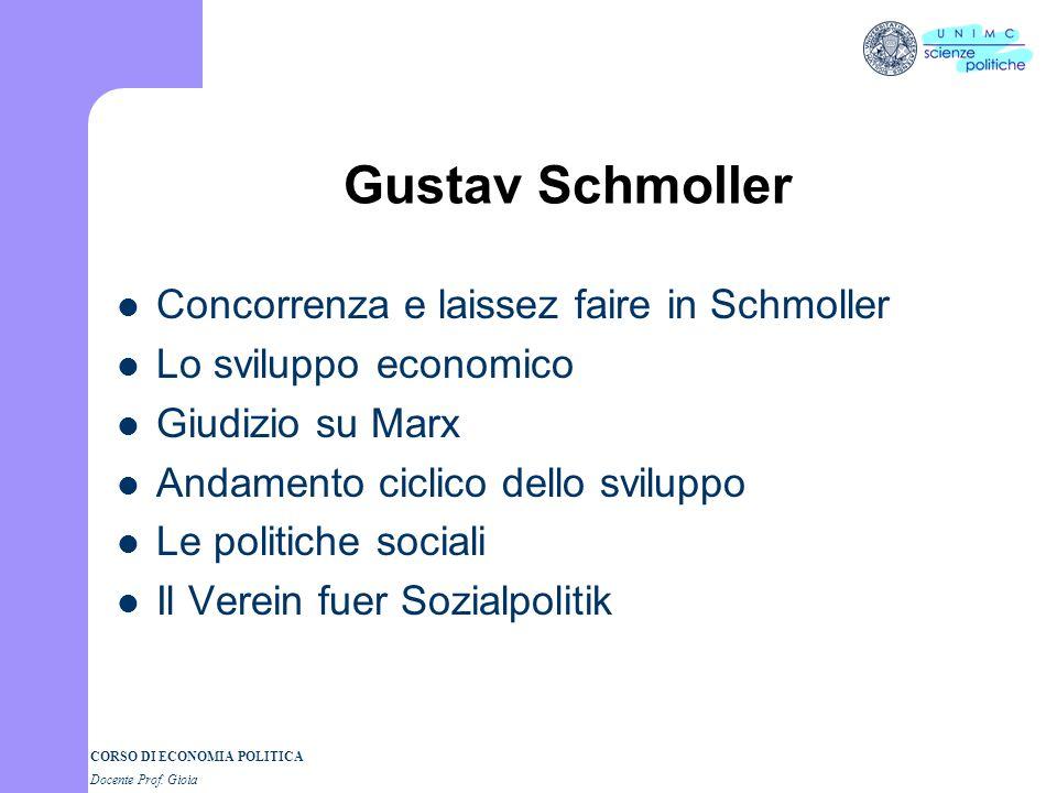 Gustav Schmoller Concorrenza e laissez faire in Schmoller