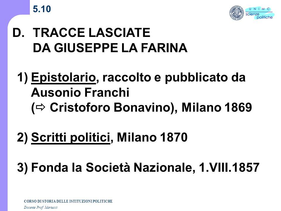D. TRACCE LASCIATE DA GIUSEPPE LA FARINA