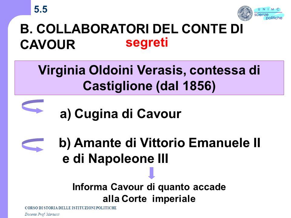 Virginia Oldoini Verasis, contessa di Castiglione (dal 1856)