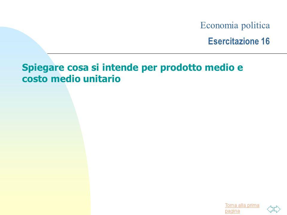Economia politica Esercitazione 16
