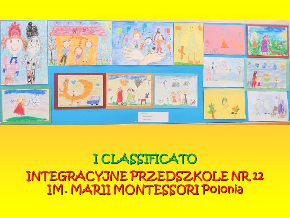 I CLASSIFICATO INTEGRACYJNE PRZEDSZKOLE NR 12 IM
