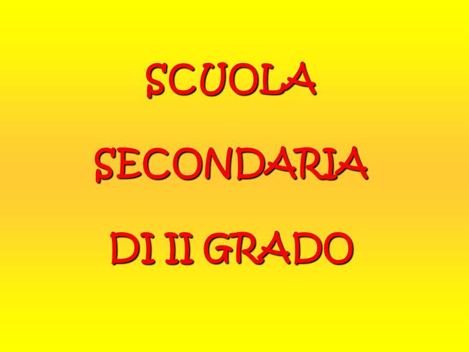 SCUOLA SECONDARIA DI II GRADO