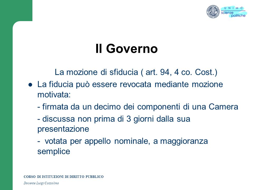 La mozione di sfiducia ( art. 94, 4 co. Cost.)