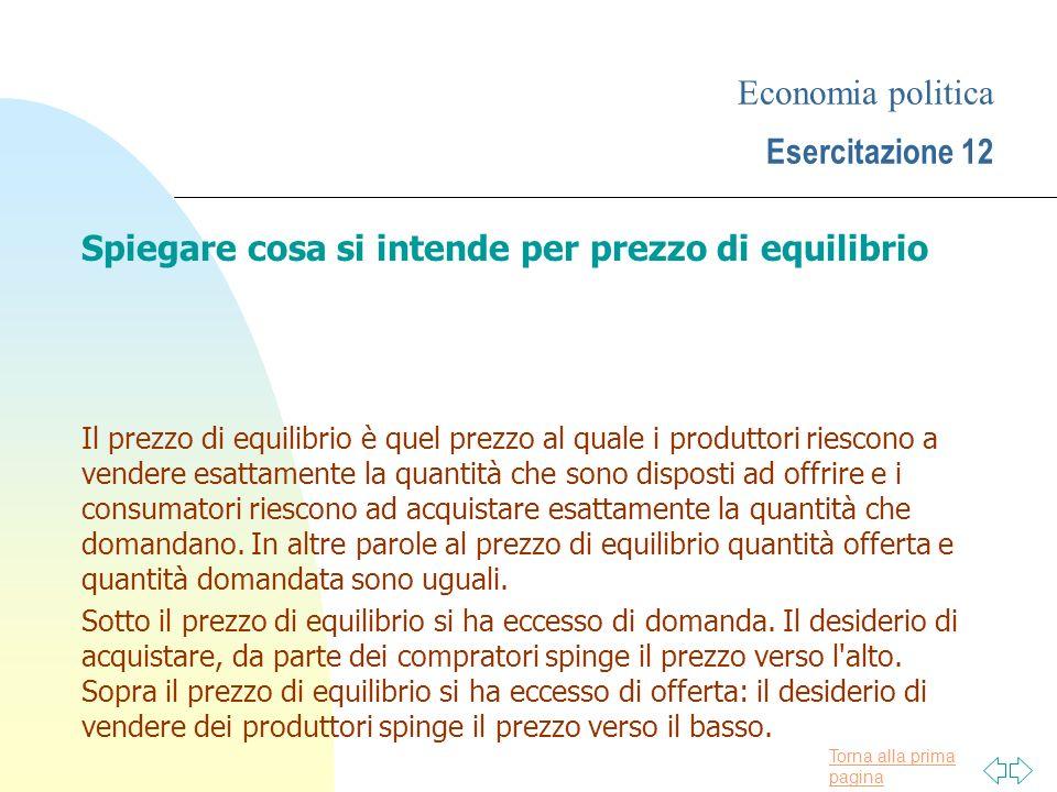 Economia politica Esercitazione 12
