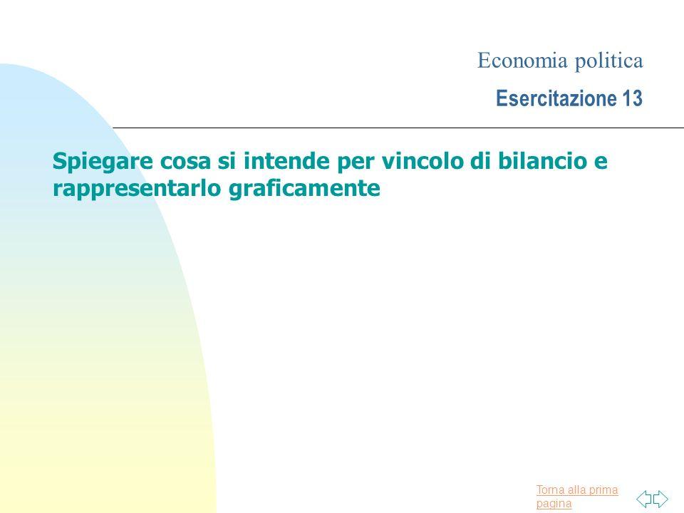 Economia politica Esercitazione 13