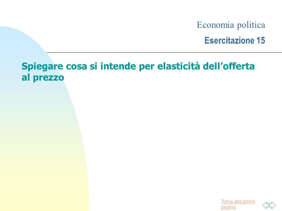 Economia politica Esercitazione 15