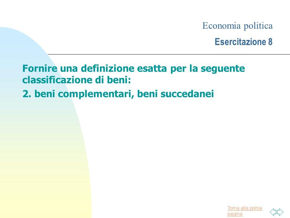 Economia politica Esercitazione 8