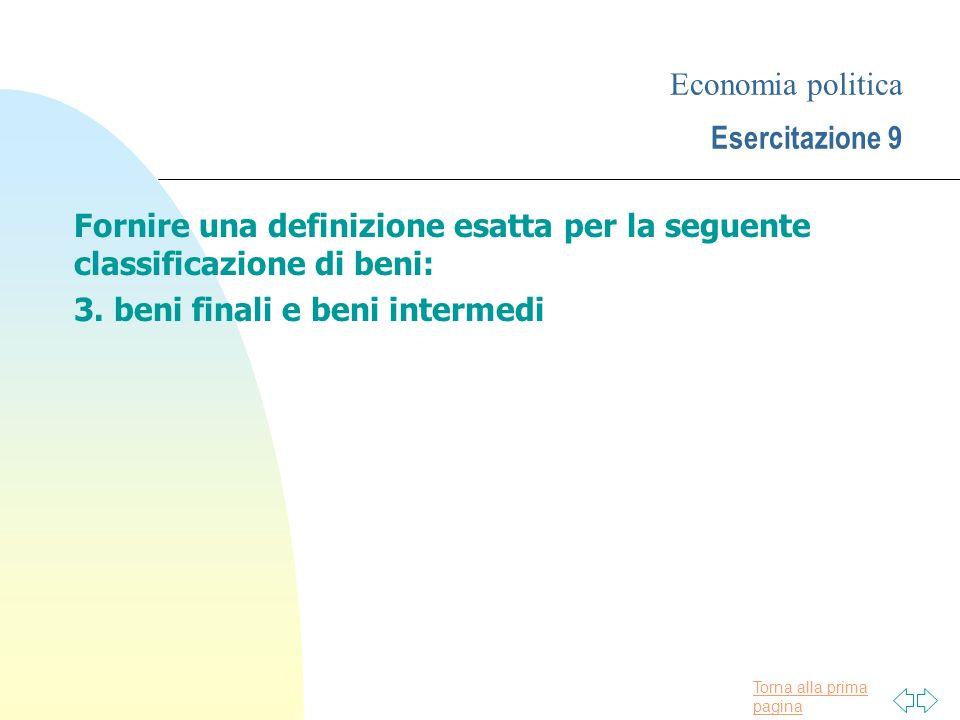 Economia politica Esercitazione 9