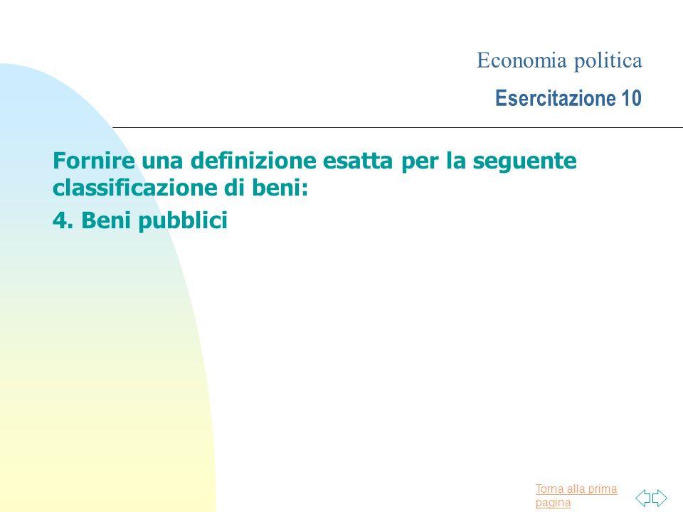 Economia politica Esercitazione 10