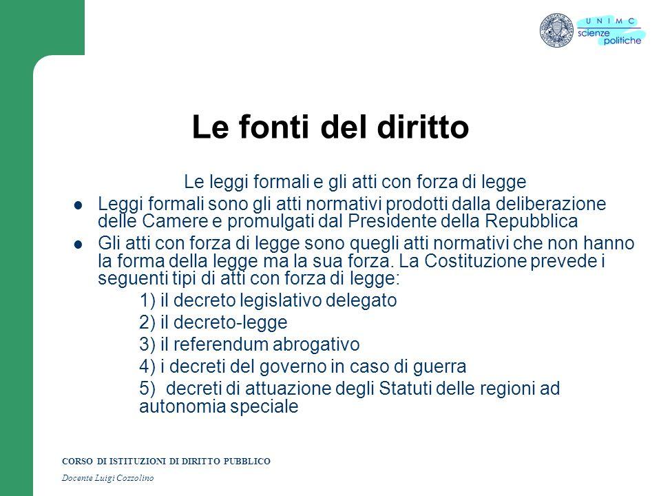 Le leggi formali e gli atti con forza di legge
