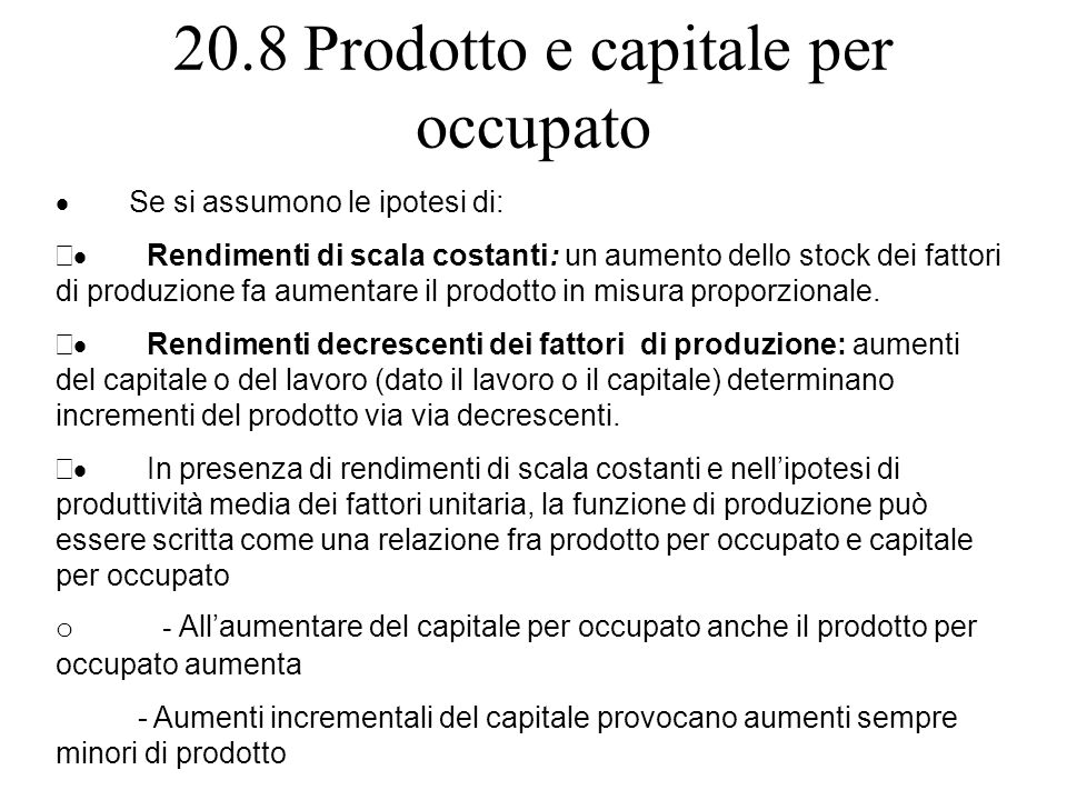 20.8 Prodotto e capitale per occupato