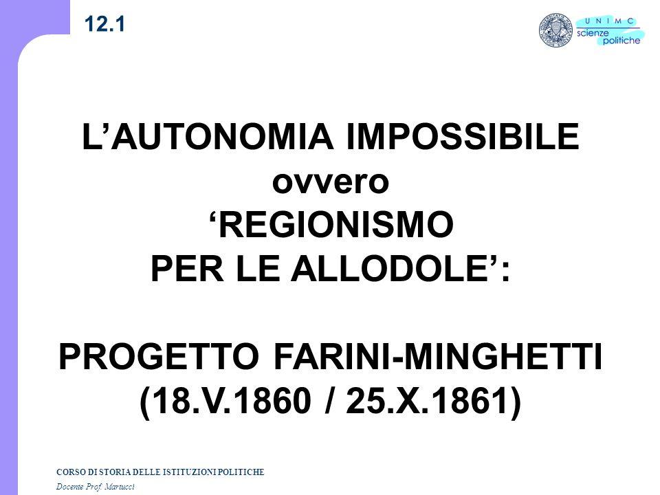 L'AUTONOMIA IMPOSSIBILE PROGETTO FARINI-MINGHETTI
