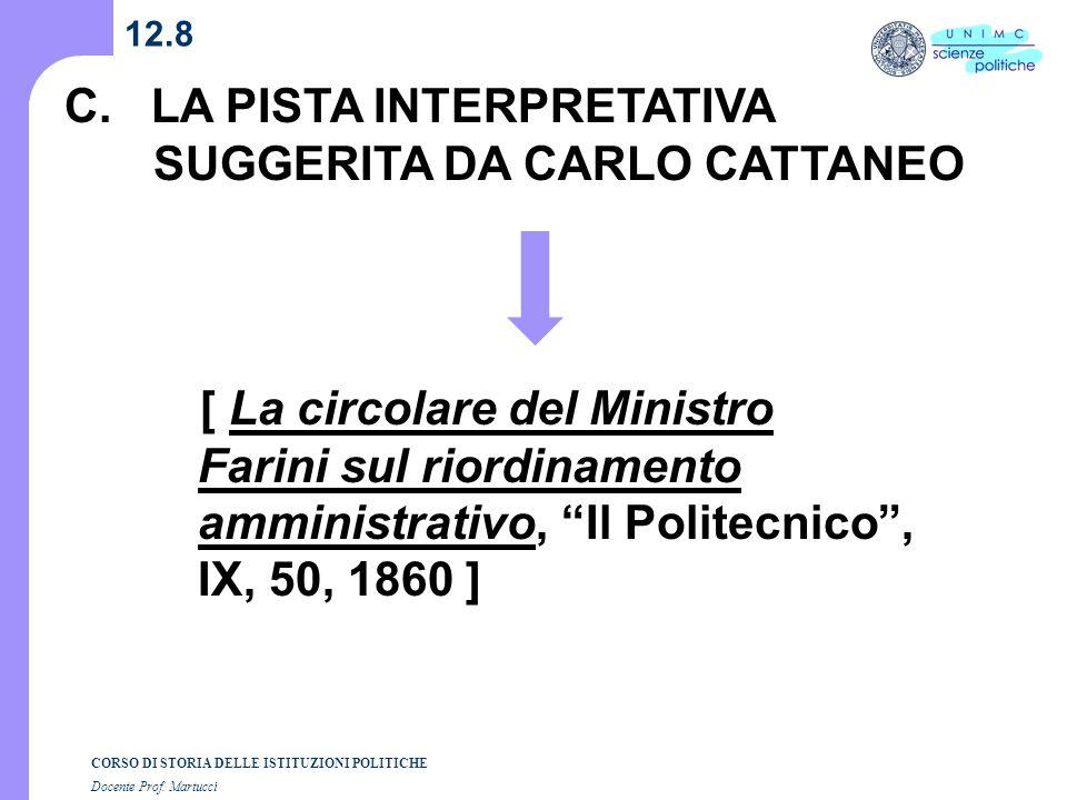 C. LA PISTA INTERPRETATIVA SUGGERITA DA CARLO CATTANEO