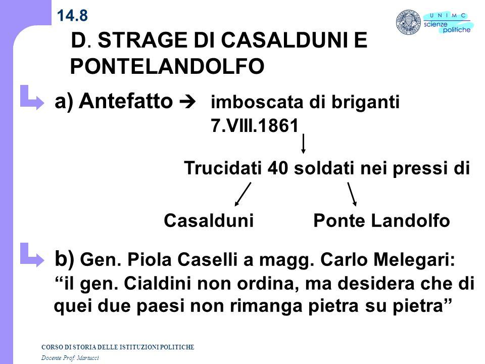 D. STRAGE DI CASALDUNI E PONTELANDOLFO