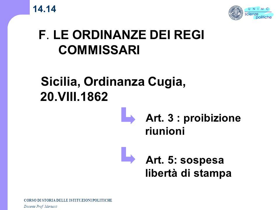 F. LE ORDINANZE DEI REGI COMMISSARI
