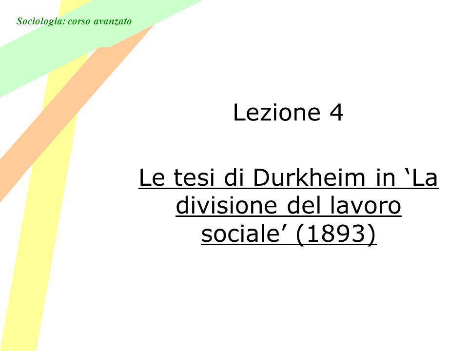 Le tesi di Durkheim in 'La divisione del lavoro sociale' (1893)