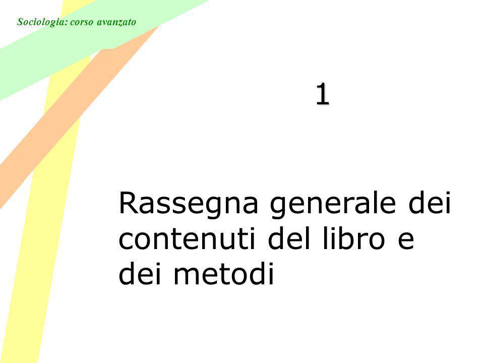 1 Rassegna generale dei contenuti del libro e dei metodi