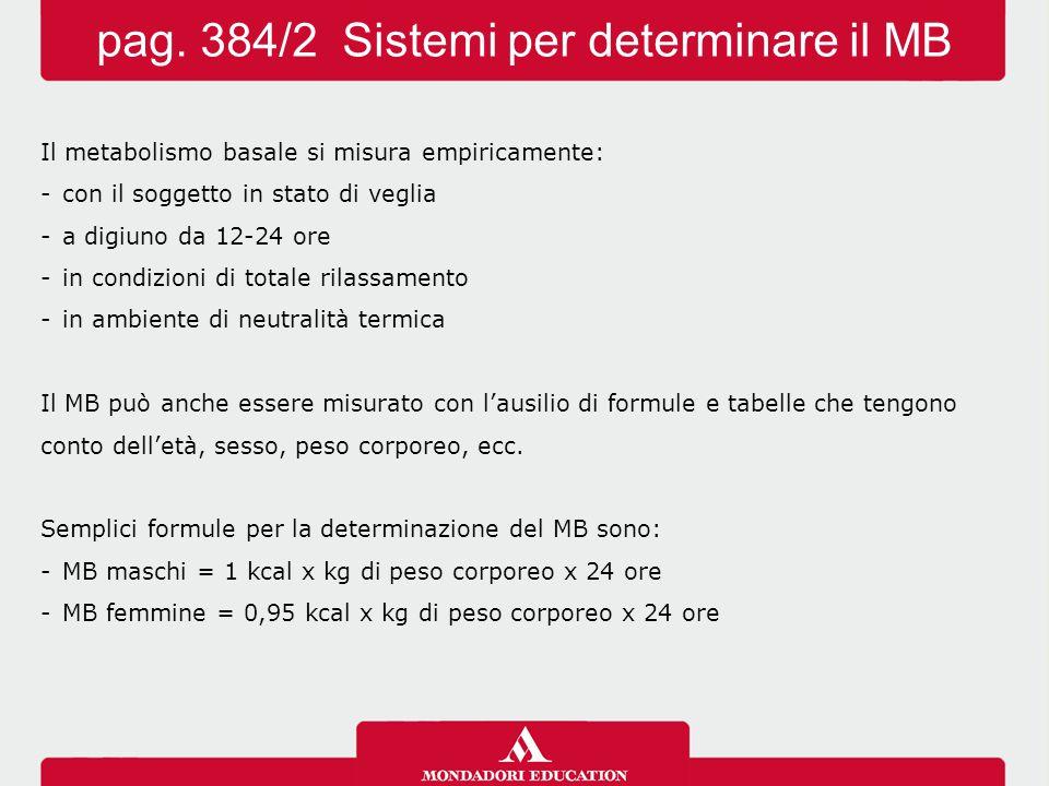 pag. 384/2 Sistemi per determinare il MB