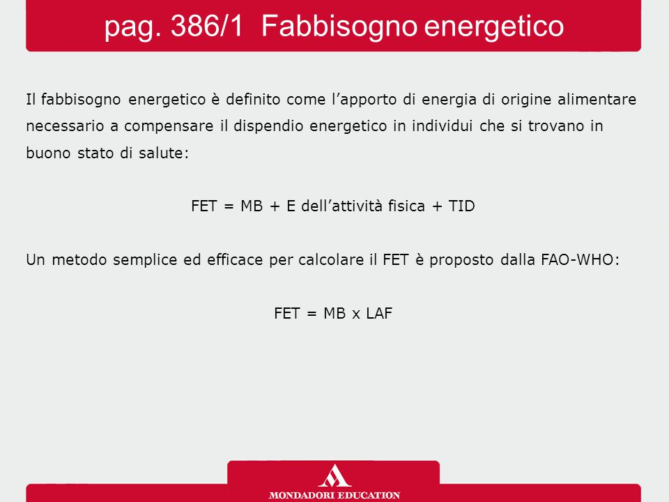 pag. 386/1 Fabbisogno energetico