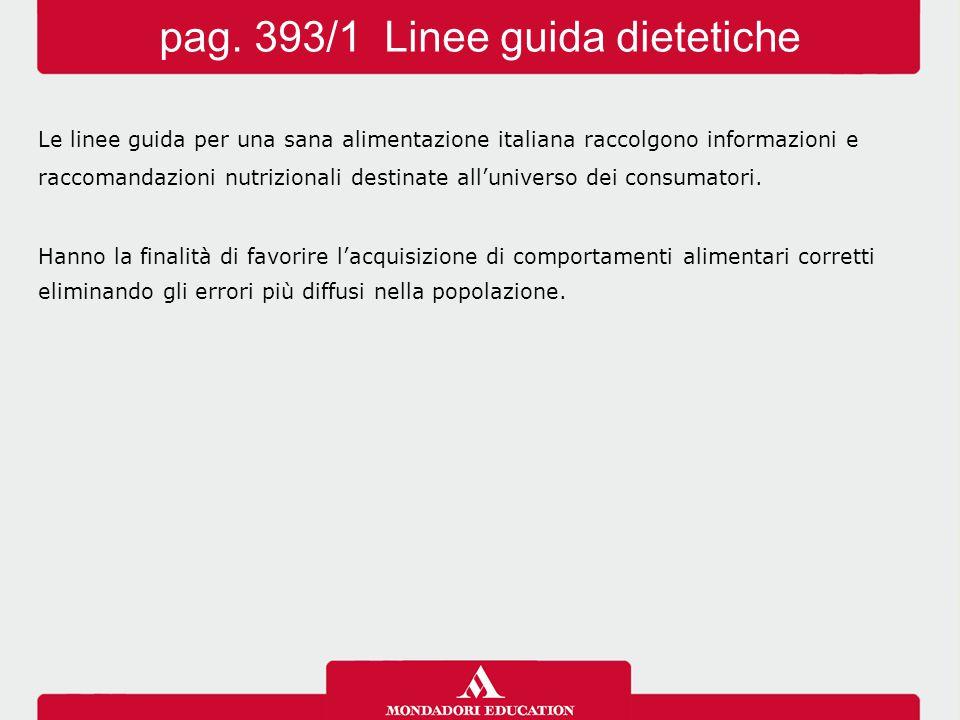 pag. 393/1 Linee guida dietetiche