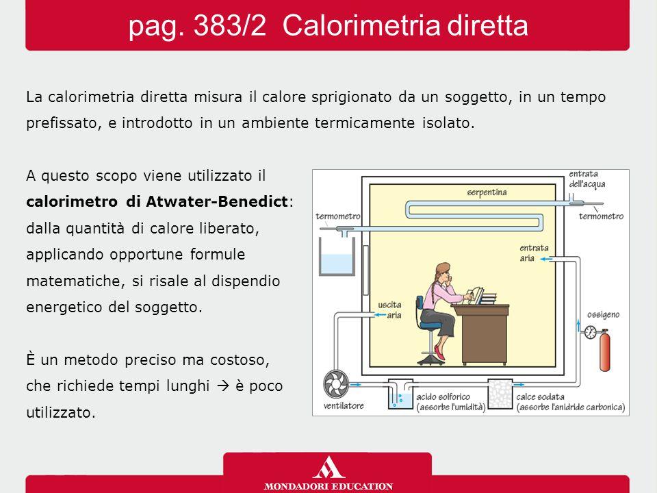 pag. 383/2 Calorimetria diretta