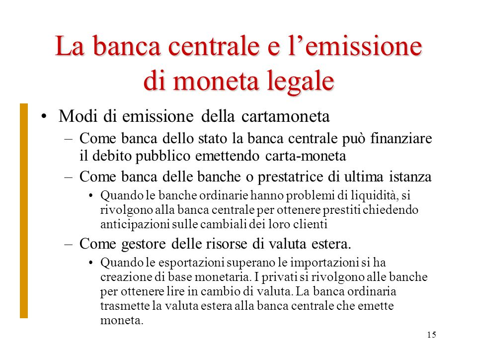 La banca centrale e l'emissione di moneta legale