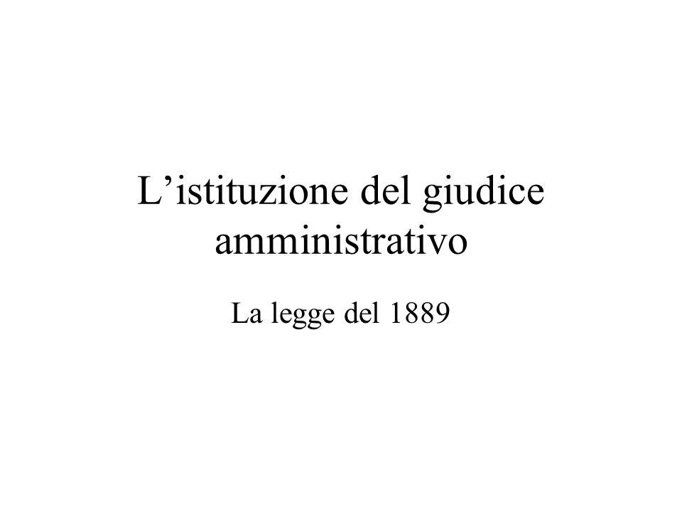 L'istituzione del giudice amministrativo