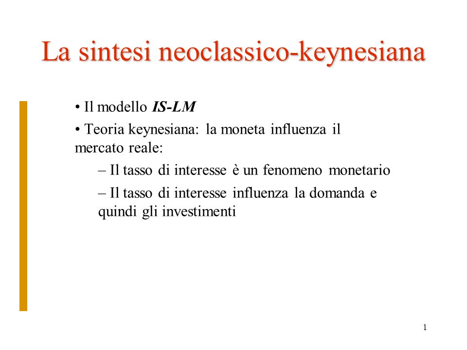 La sintesi neoclassico-keynesiana