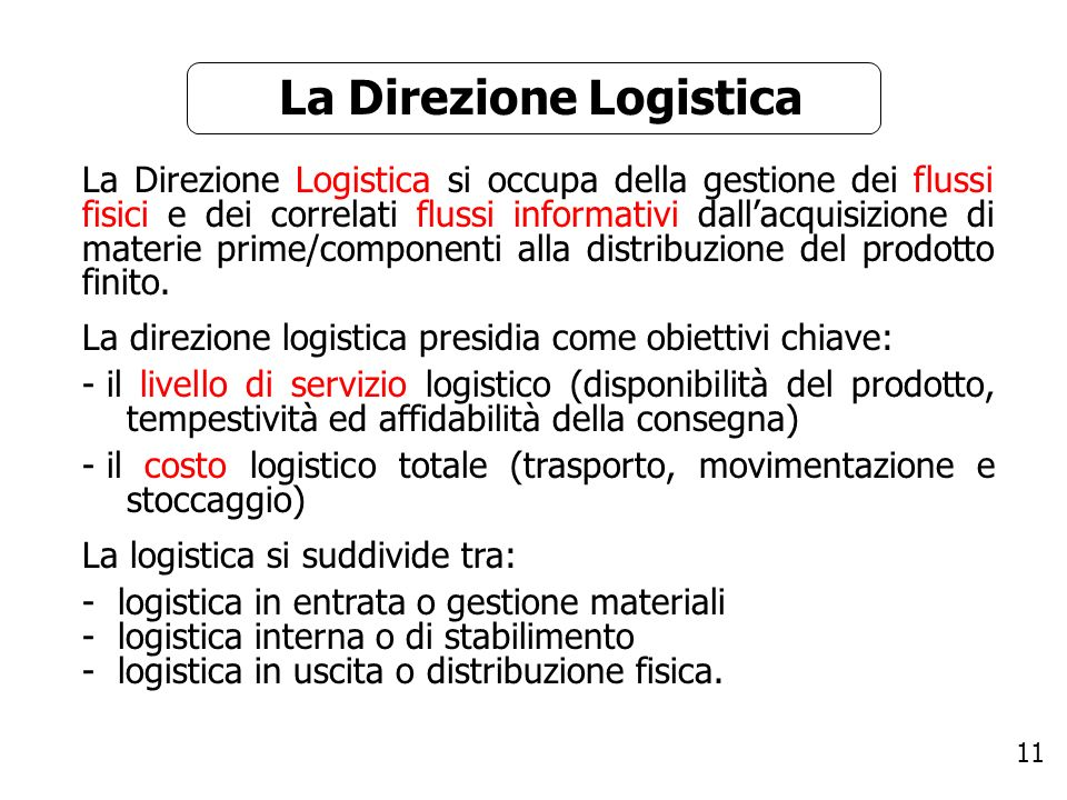 La Direzione Logistica