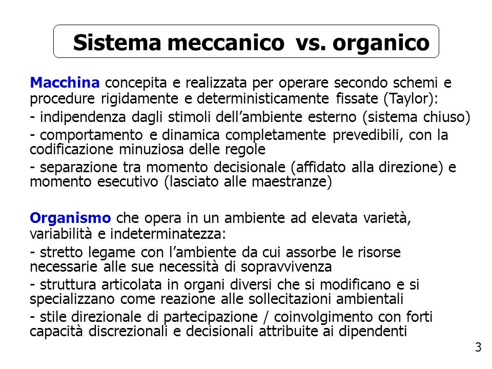 Sistema meccanico vs. organico