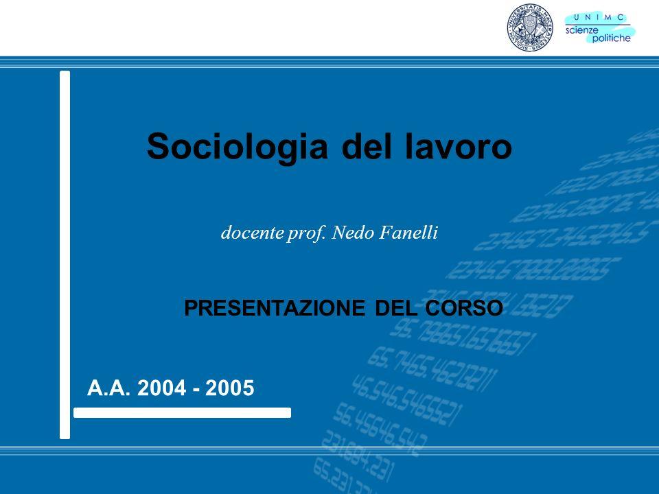 Sociologia del lavoro docente prof. Nedo Fanelli