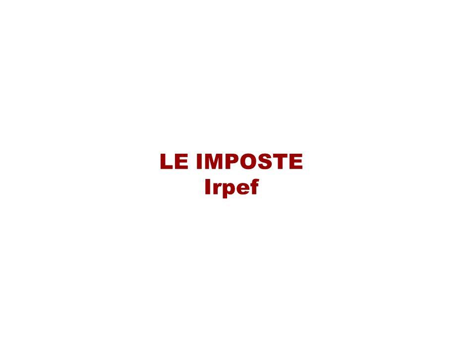 LE IMPOSTE Irpef