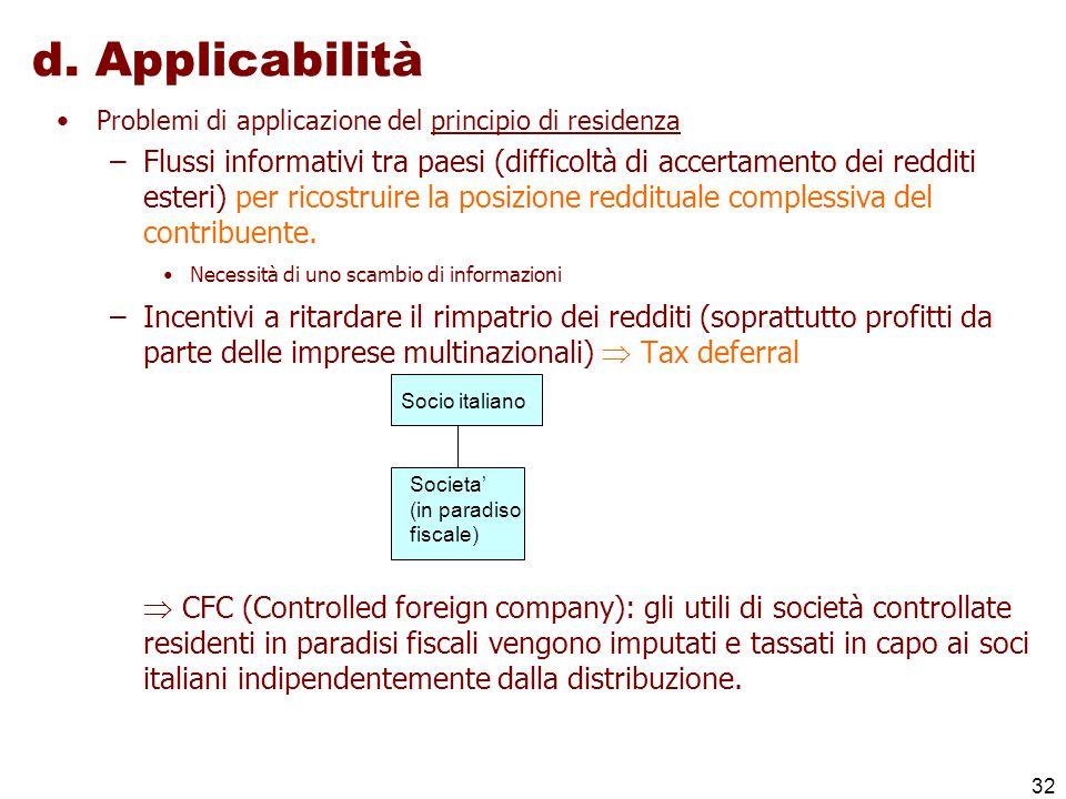 d. Applicabilità Problemi di applicazione del principio di residenza.