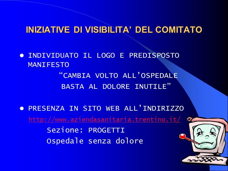INIZIATIVE DI VISIBILITA' DEL COMITATO