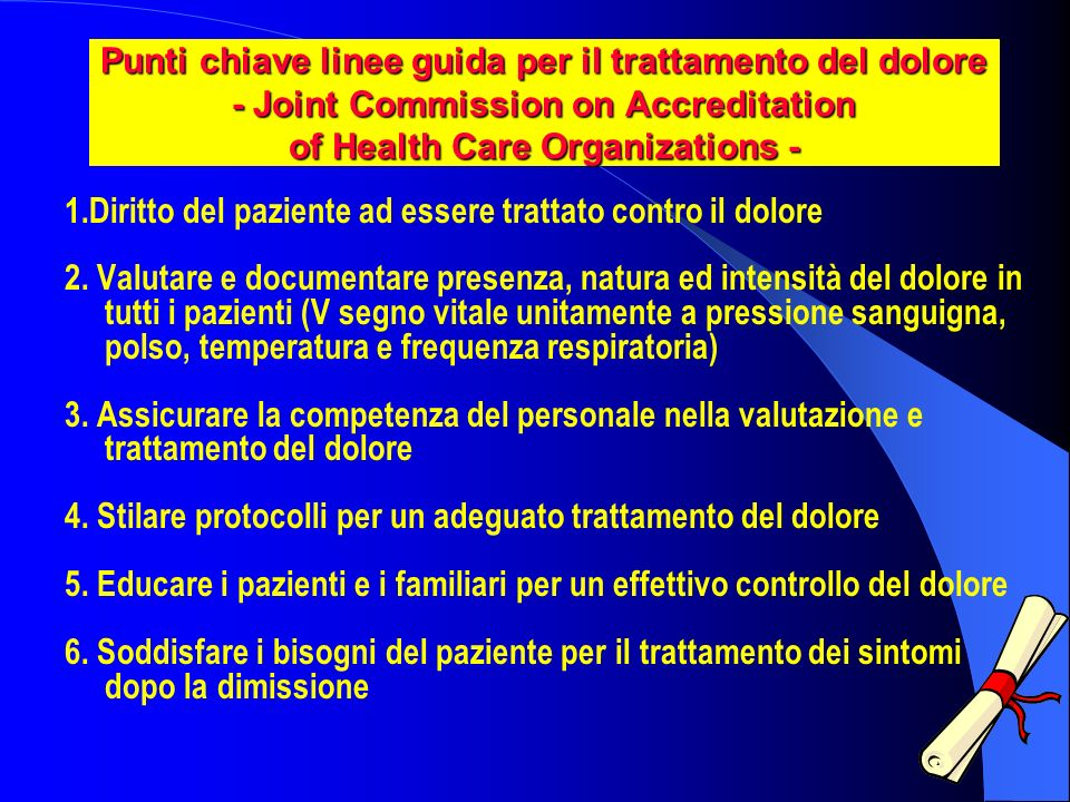 Punti chiave linee guida per il trattamento del dolore - Joint Commission on Accreditation of Health Care Organizations -