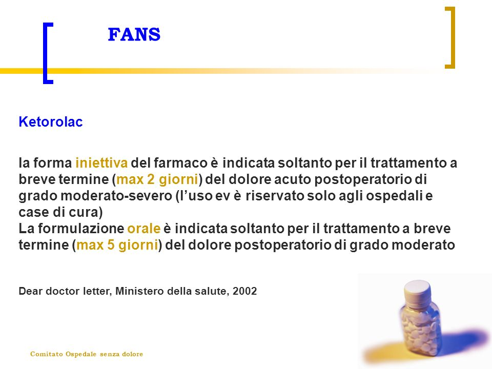 FANS Ketorolac.