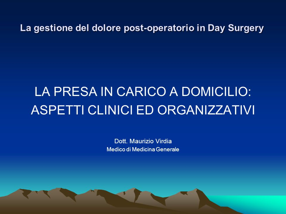 La gestione del dolore post-operatorio in Day Surgery