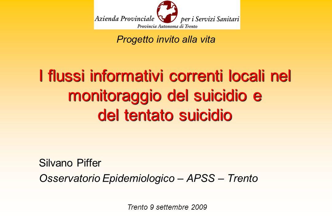 Silvano Piffer Osservatorio Epidemiologico – APSS – Trento