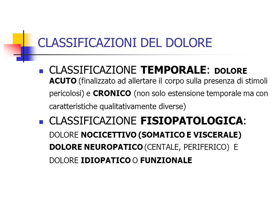 CLASSIFICAZIONI DEL DOLORE