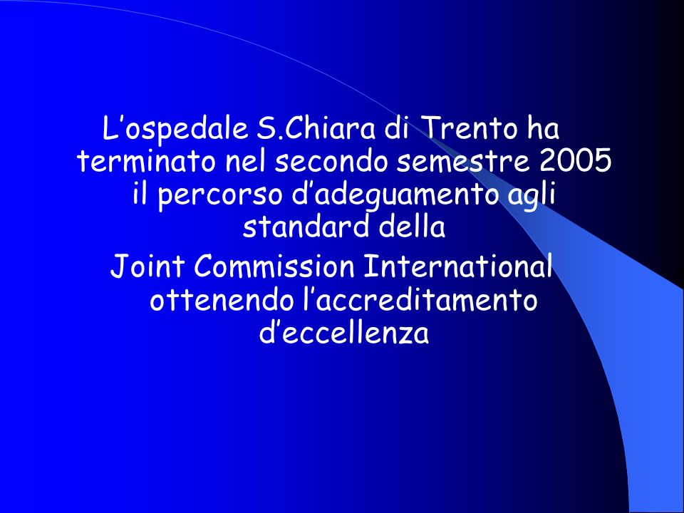 Joint Commission International ottenendo l'accreditamento d'eccellenza