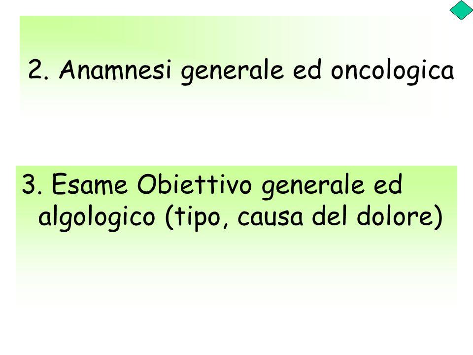 2. Anamnesi generale ed oncologica