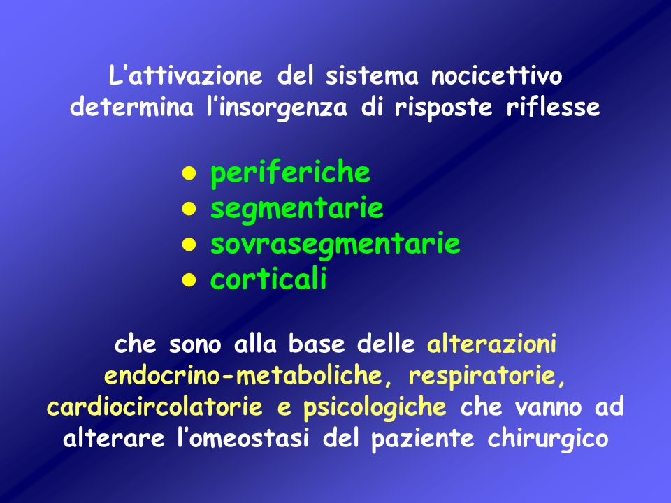 periferiche segmentarie sovrasegmentarie corticali