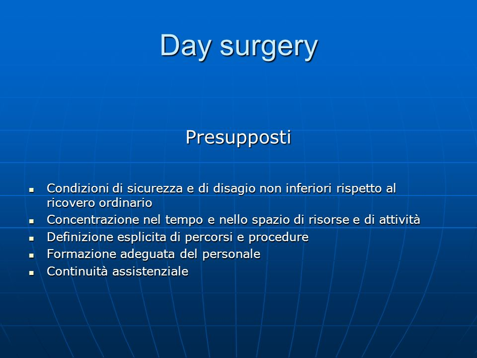 Day surgery Presupposti