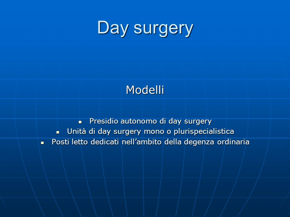 Day surgery Modelli Presidio autonomo di day surgery