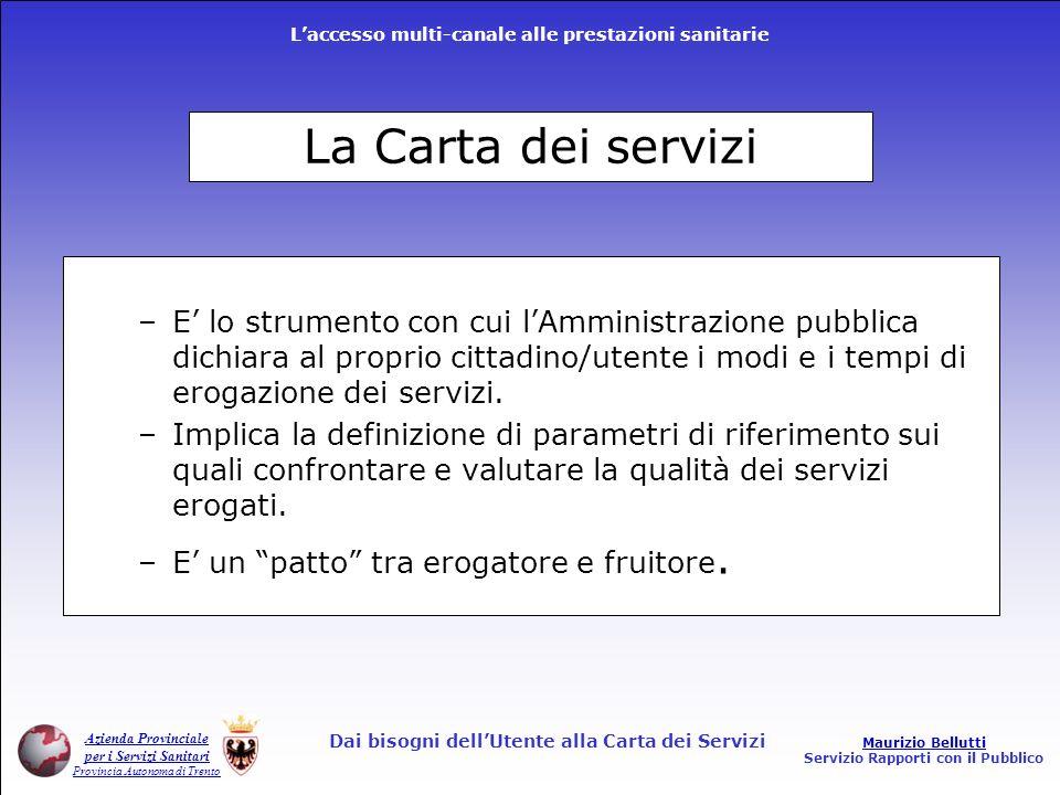 Dai bisogni dell'Utente alla Carta dei Servizi